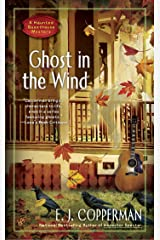 Ghost in the Wind (A Haunted Guesthouse Mystery Book 7) Kindle Edition