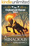 A Minacious Appearance (The Elephant and Macaw Banner - Novelette Series Book 8) (English Edition)