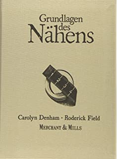 Merchant & Mills Sewing Book: Amazon.es: Denham, Carolyn, Field ...