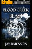 Blood Creek Beast (Blood Creek Series Book 2)