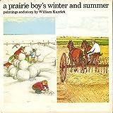 A Prairie Boy's Winter And Summer