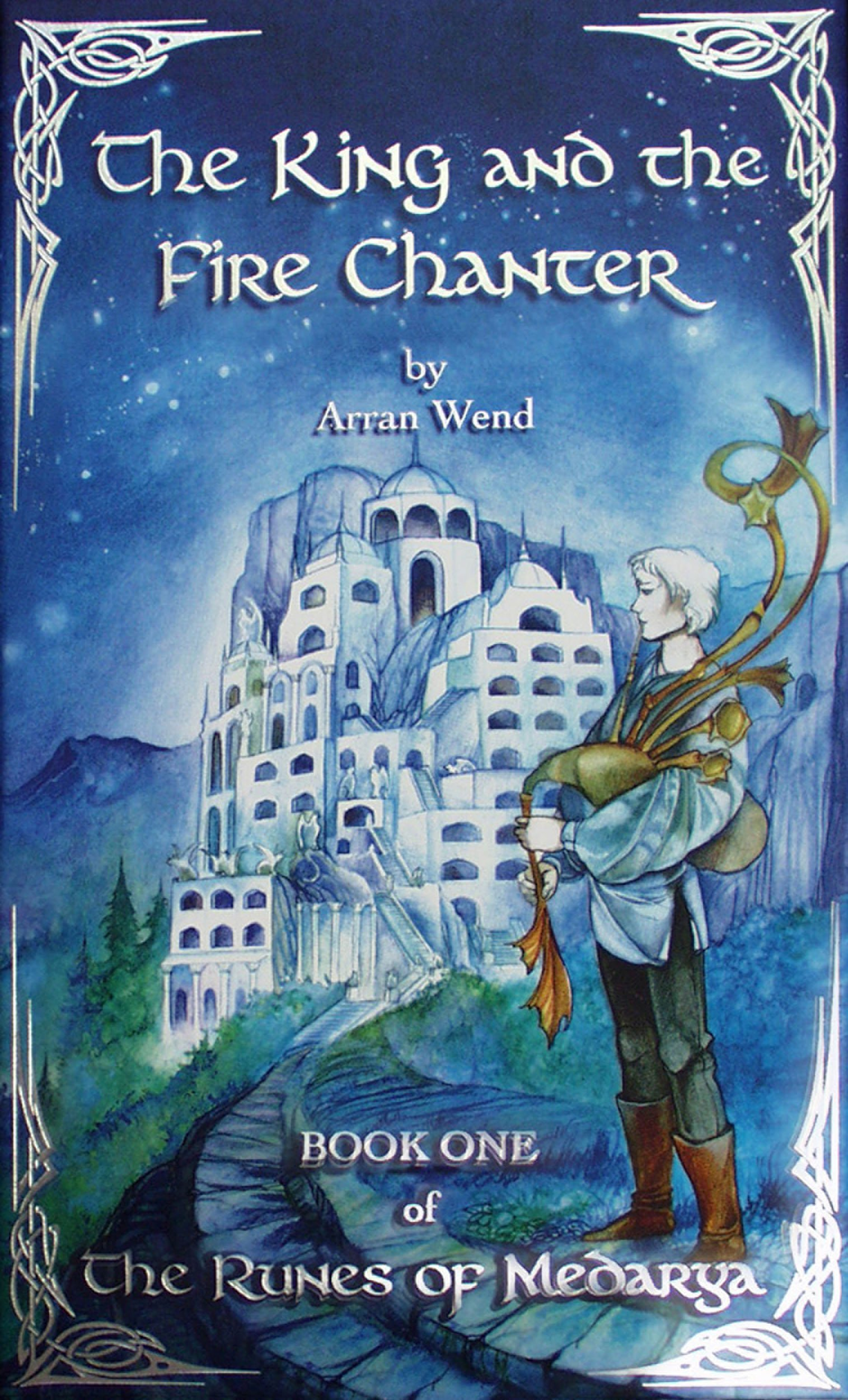 Download The King and the Fire Chanter: Book One of The Runes of Medarya pdf