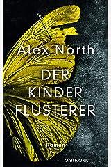 XXL-Leseprobe: Der Kinderflüsterer: Roman (German Edition) Kindle Edition