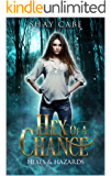 Hex of a Chance (Hexes & Hazards Book 2)