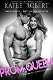Prom Queen (Bad Boy Homecoming Book 3)