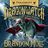 Wrath of the Dragon King: Dragonwatch, Book 2