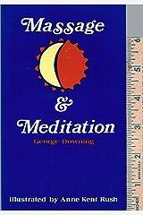 MASSAGE AND MEDITATION (Bookworks) Paperback