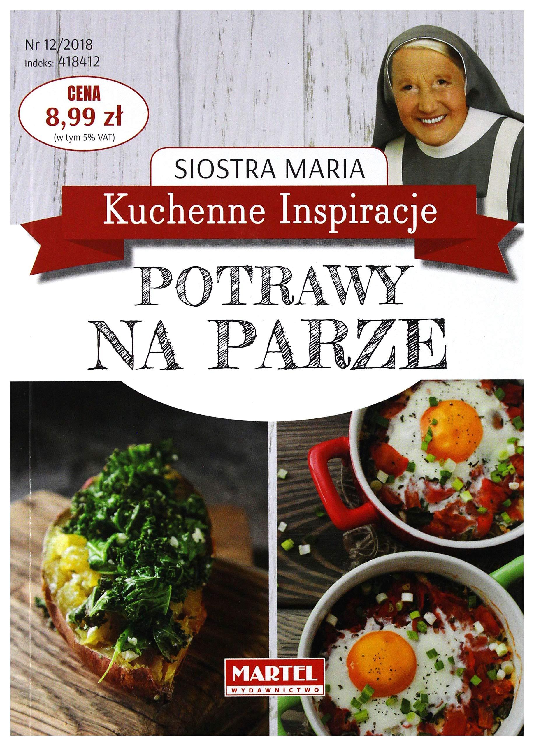Kuchenne Inspiracje Potrawy Na Parze Siostra Maria Ksiäĺťka
