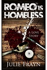 Romeo is Homeless Kindle Edition