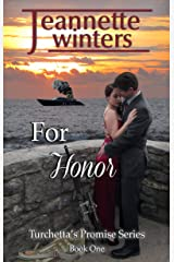 For Honor (Turchetta's Promise Book 1) Kindle Edition
