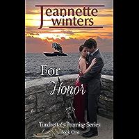 For Honor (Turchetta's Promise Book 1)
