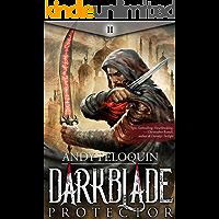 Protector: A Dark Epic Fantasy Adventure Novel (Darkblade Book 2)
