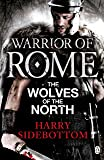 Warrior of Rome: The Wolves of the North