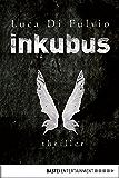 Inkubus: Thriller (Allgemeine Reihe. Bastei Lübbe Taschenbücher)
