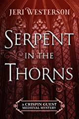 Serpent in the Thorns (A Crispin Guest Medieval Mystery Book 2) Kindle Edition