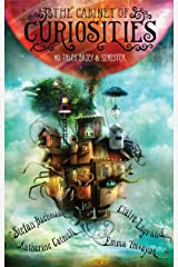 The Cabinet of Curiosities: 36 Tales Brief & Sinister Kindle Edition