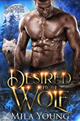 Desired By The Wolf: Paranormal Romance (Shadow Shifters Book 2) Kindle Edition