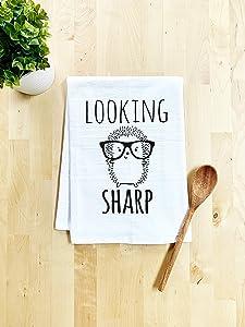Funny Dish Towel, Looking Sharp, Flour Sack Kitchen Towel, Sweet Housewarming Gift, Farmhouse Kitchen Decor, White