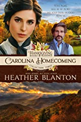 Carolina Homecoming: A Romance Inspired by the Book of Ruth (Thanksgiving Books and Blessings 1) Kindle Edition
