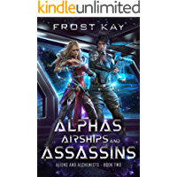 Alphas, Airships, and Assassins (Aliens and Alchemists Book 2)