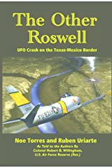 The Other Roswell: UFO Crash on the Texas-Mexico Border Kindle Edition