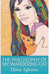 The Philosophy of My Wandering Cat Kindle Edition