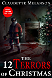 The 12 Terrors of Christmas: A Christmas Horror Anthology