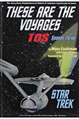 These Are the Voyages: Tos: Season 3 (Star Trek: These Are the Voyages) Hardcover