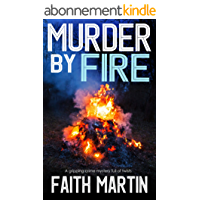MURDER BY FIRE a gripping crime mystery full of twists (English Edition)