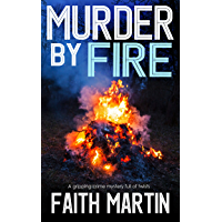 MURDER BY FIRE a gripping crime mystery full of twists (DI Hillary Greene Book 10) (English Edition)