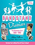 Bandstand Diaries: The Philadelphia Years, 1956-1963