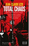 Total Chaos: Marseilles Trilogy, Book One
