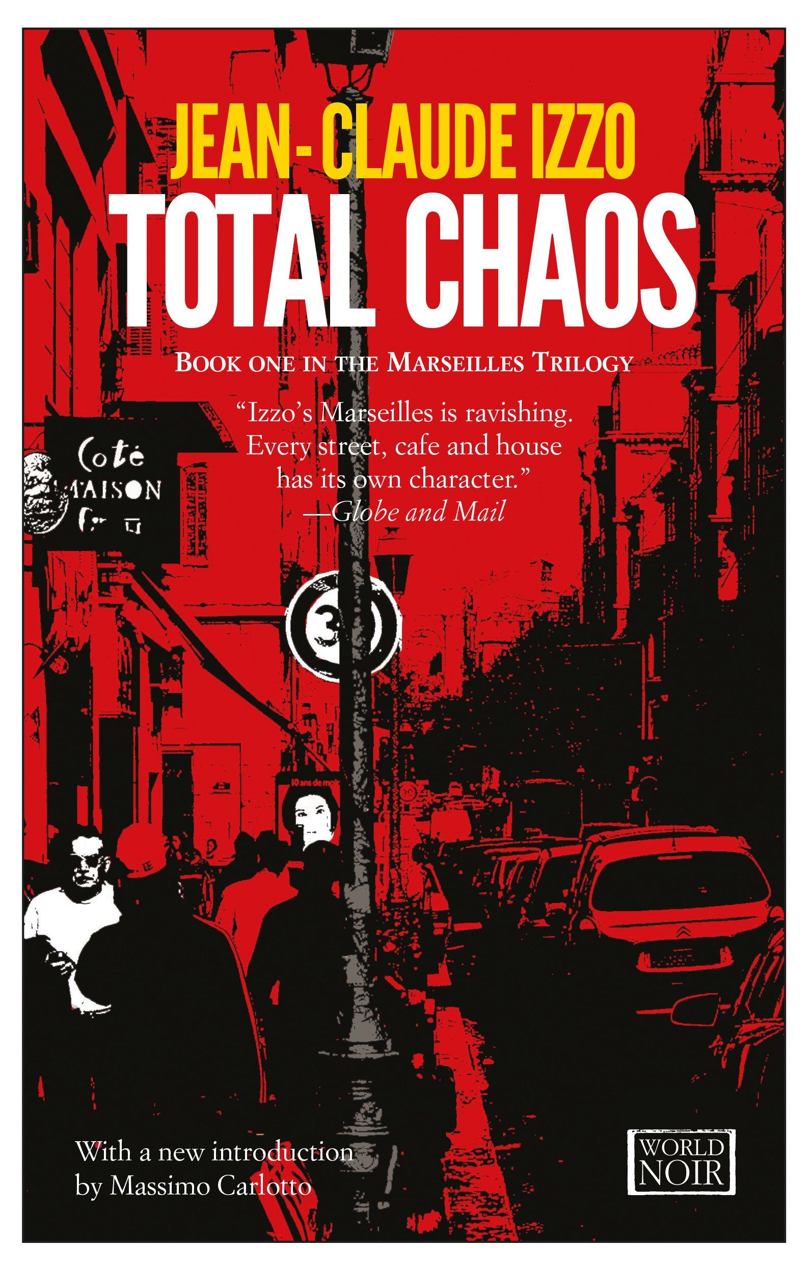 Total Chaos: Marseilles Trilogy, Book One PDF