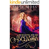 Ascension: A Reverse Harem Fantasy Romance (Her Soulkeepers Book 3)