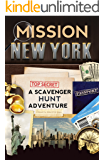 Mission New York: A Scavenger Hunt Adventure (Travel Book For Kids)