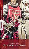 Un ennemi au château (Les Historiques)