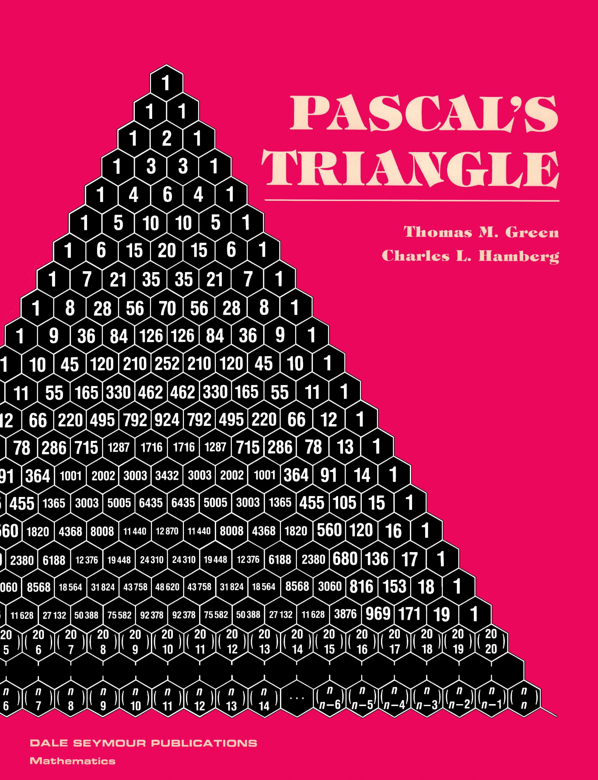 Pascal's Triangle: Thomas M Green, Charles L Hamberg: 9780866513067:  Amazon: Books
