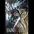 Bane of the Dead (Seraphim Revival Book 1)