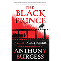 Black Prince: Adapted from an original script by Anthony Burgess