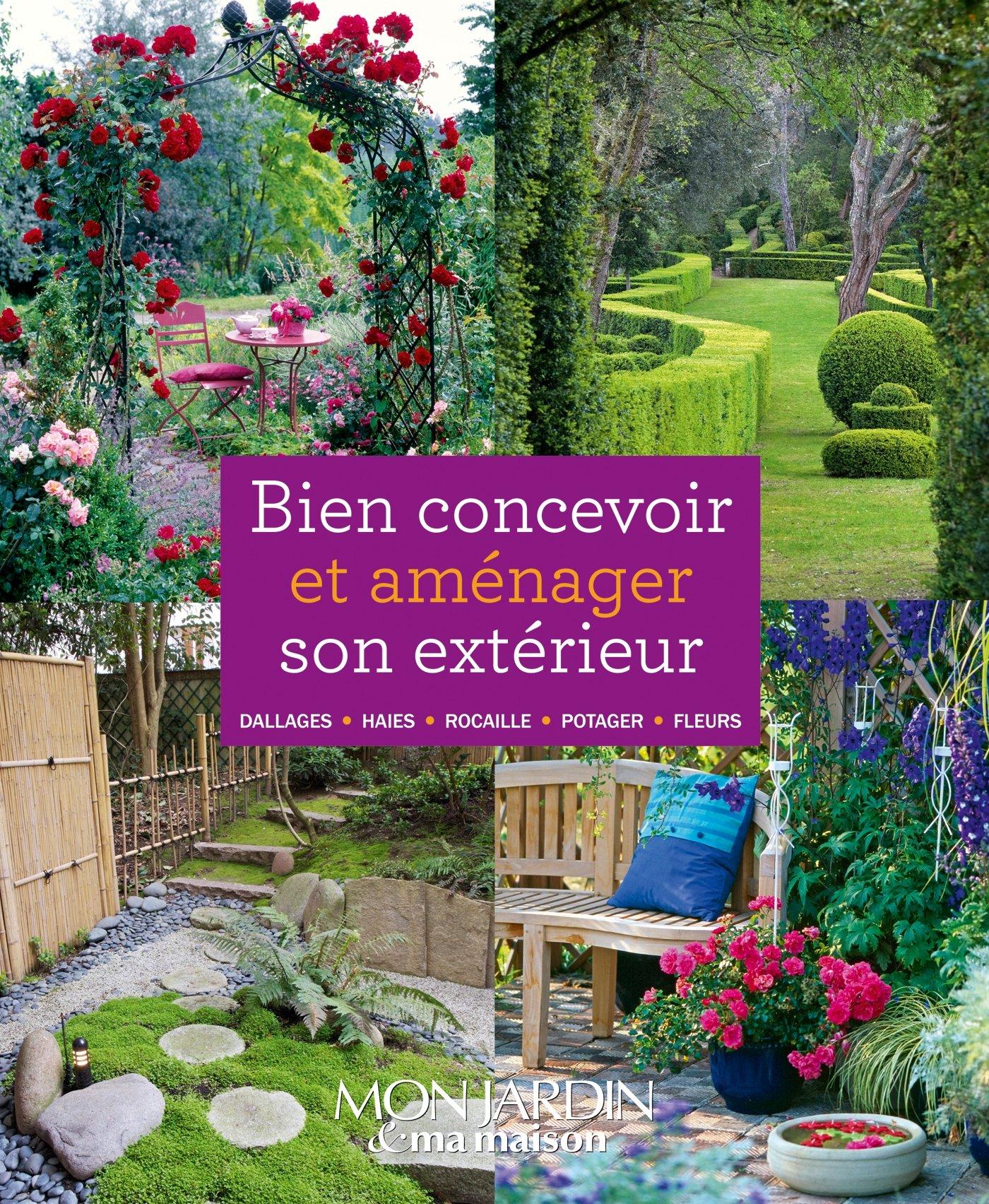Amazon Fr Bien Concevoir Et Am Nager Son Ext Rieur Collectif