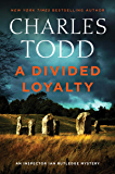A Divided Loyalty: A Novel (Inspector Ian Rutledge Mysteries Book 22)