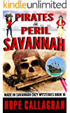 Pirates in Peril: A Made in Savannah Cozy Mystery (Made in Savannah Cozy Mysteries Series Book 10) (English Edition)