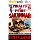 Pirates in Peril: A Made in Savannah Cozy Mystery (Made in Savannah Mystery Series Book 10)