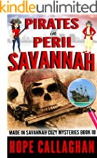 Pirates In Peril A Made Savannah Cozy Mystery Mysteries