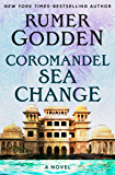 Coromandel Sea Change: A Novel