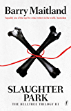 Slaughter Park: The Belltree Trilogy, Book Three