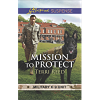 Mission To Protect (Military K-9 Unit Book 1)