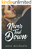 Never Tied Down (The Never Series Book 5) (English Edition)