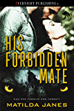 His Forbidden Mate (Deliverance Pack Book 1)