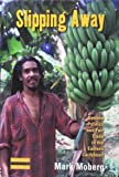 Slipping Away: Banana Politics and Fair Trade in